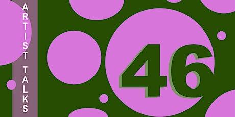 46th Juried Exhibition Closing Day Artist Talks tickets