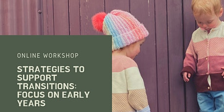 Strategies to support transitions: focus on early years tickets
