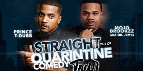 Straight out of Quarantine Comedy Tour tickets