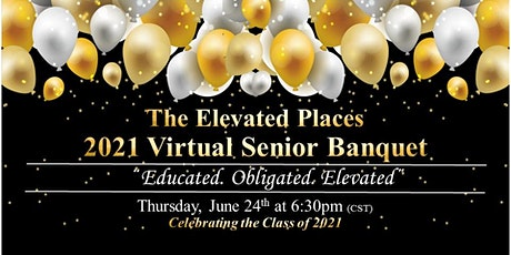 The Elevated Places 2021  Virtual Graduation Banquet tickets