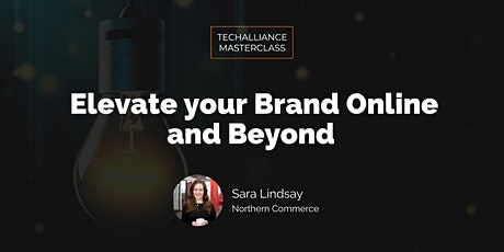 Masterclass | Elevate your Brand Online and Beyond tickets