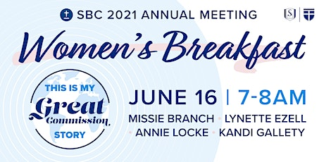 Southeastern Women's Breakfast at SBC: This is My Great Commission Story tickets