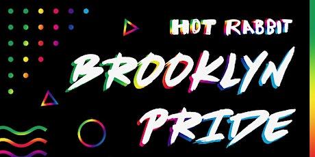 Hot Rabbit's •••BROOKLYN PRIDE••• LGBTQ Dance Party! tickets