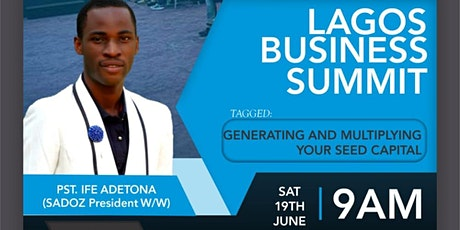 """Lagos Business Summit """"Generating & Multiplying your Seed Capital"""" tickets"""