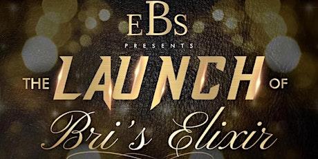 EBS presents the launch of Bri's Elixir tickets