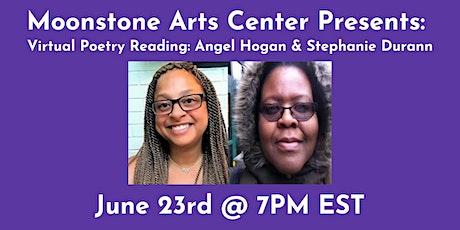 Virtual Poetry Reading: Angel Hogan & Stephanie Durann tickets