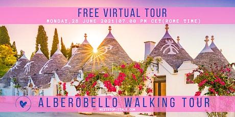 PUGLIA: Alberobello - Free Virtual Walking Tour tickets