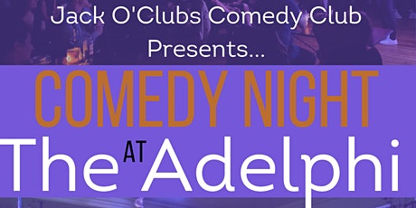 Jack O'Clubs Comedy Night at The Adelphi with Peter Brush tickets