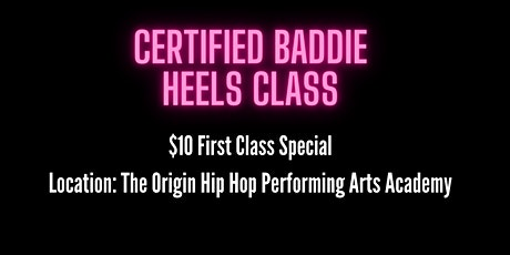 Certified Baddie Heels Class San Diego tickets