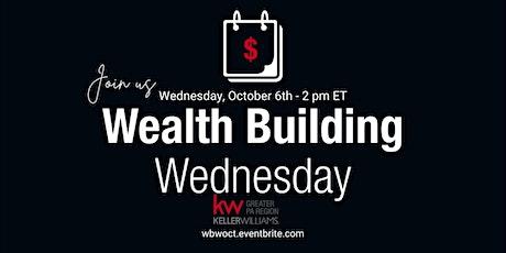 Wealth Building Wednesday - October tickets