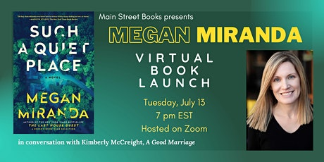 Megan Miranda: Virtual Launch Party for SUCH A QUIET PLACE tickets