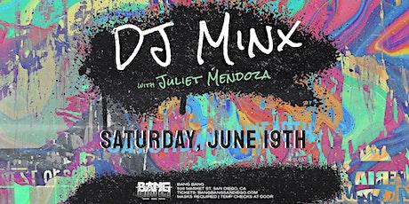 DJ Minx at Bang Bang | SAT 06.19.21 tickets
