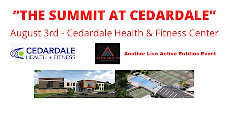 THE SUMMIT AT CEDARDALE - LIVE EVENT tickets