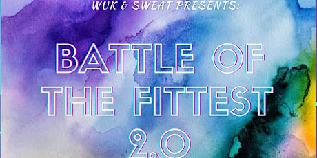 Battle Of The Fittest 2.0 tickets