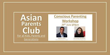 APC Conscious Parenting Workshop tickets