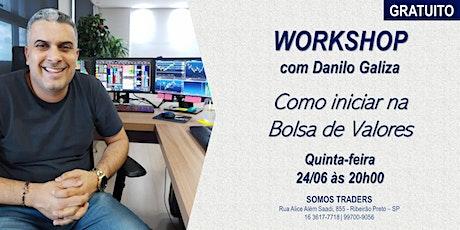 WORKSHOP COMO INICIAR NA BOLSA DE VALORES ingressos