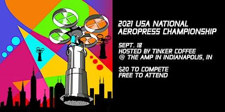2021 USA NATIONAL AEROPRESS CHAMPIONSHIP tickets