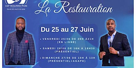 Séminaire Spécial - LA RESTAURATION tickets