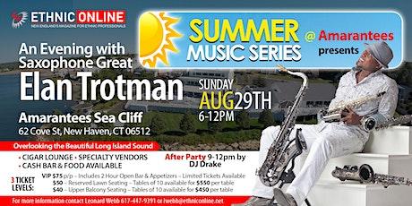 """Ethnic Online """"Summer Music Series on the SOUND""""  featuring Elan Trotman tickets"""