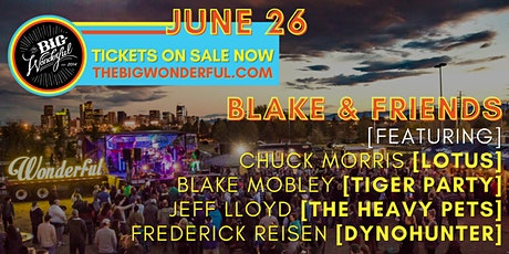 TBW Presents Blake & Friends ft. members of Lotus, The Heavy Pets tickets