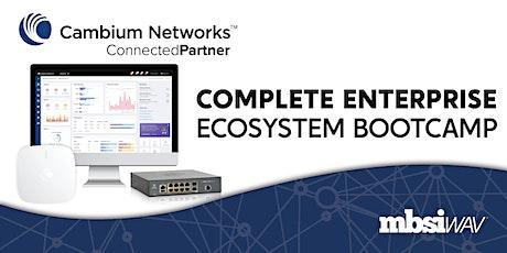 Cambium Complete Enterprise Ecosystem Bootcamp tickets