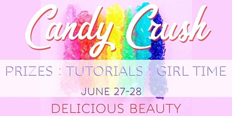 Candy Crush - Delicious Beauty - CPF June Mega tickets