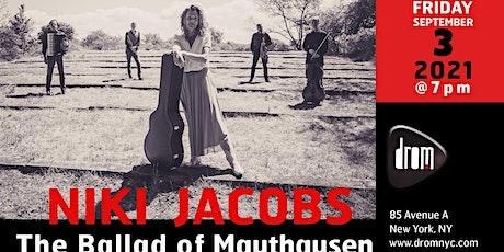 Niki Jacobs: The Ballad of Mauthausen tickets
