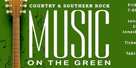 Music on the Green - featuring Live Country  & Southern Rock tickets