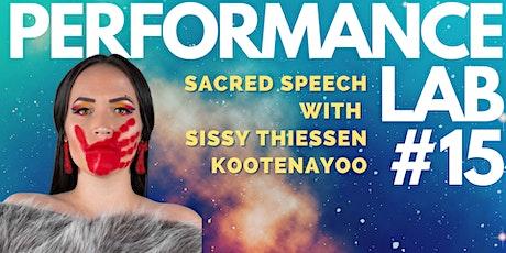 Performance Lab #15: Sacred Speech with Sissy Thiessen Kootenayoo Tickets