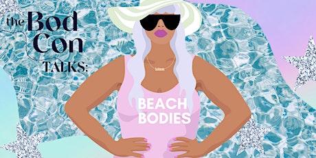 The BodCon TALKS: Beach Bodies tickets