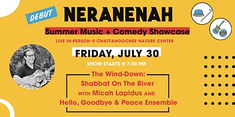 Shabbat On The River w/Micah Lapidus & Hello, Goodbye & Peace Ensemble tickets