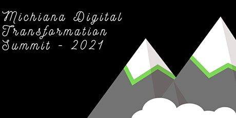 Michiana Digital Transformation Summit -2021 tickets