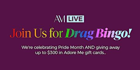 Adore Me Pride - Drag Bingo tickets