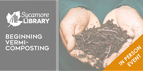 Beginning Vermicomposting with Lori tickets