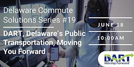 DECS Series 19: DART, Delaware's Public Transportation, Moving You Forward Tickets