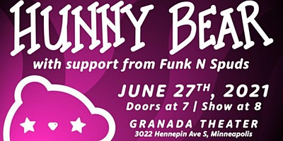 Hunny Bear with special guest Funk N Spuds!