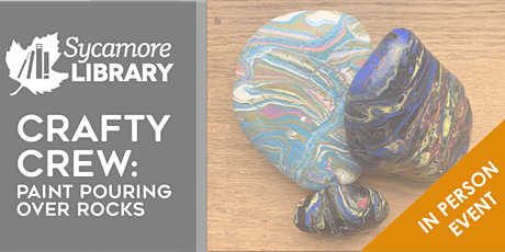 Crafty Crew: 'Reading Rocks!'-Paint Pouring over Rocks tickets