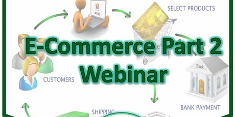 E-commerce Webinar Part 2 tickets