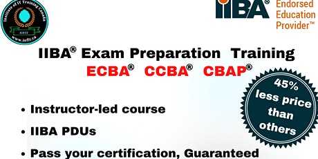 Free Info - Session on  IIBA®  BA Core Certifications - ECBA - CCBA - CBAP tickets