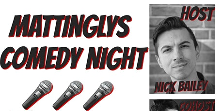 Friday Comedy at Mattingly's Tavern with Host Nick Bailey tickets