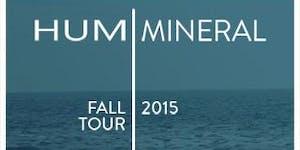 Hum / Mineral @ Slim's