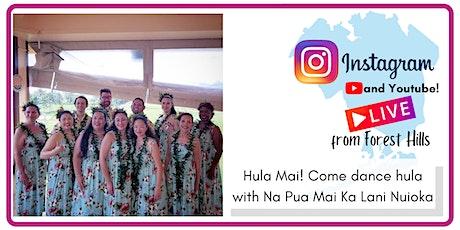 Hula Mai! Come dance hula with Na Pua Mai Ka Lani Nuioka tickets