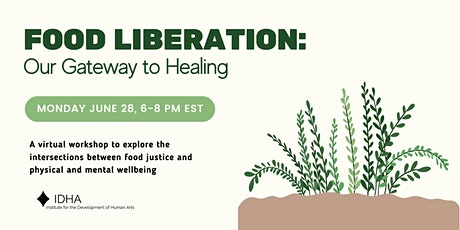 Food Liberation: Our Gateway to Healing tickets