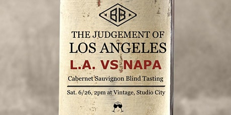The Judgement of Los Angeles: L.A. vs NAPA tickets