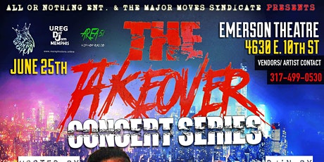 All Or Nothing Ent  Presents: The Take Over Concert Series tickets
