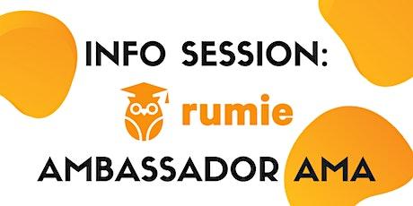 Info Session: Rumie Ambassador AMA tickets