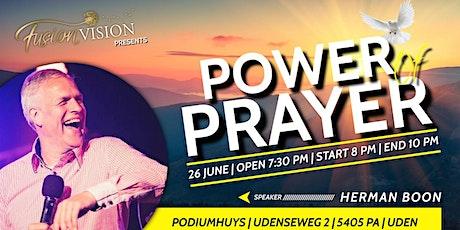 Power of Prayer tickets