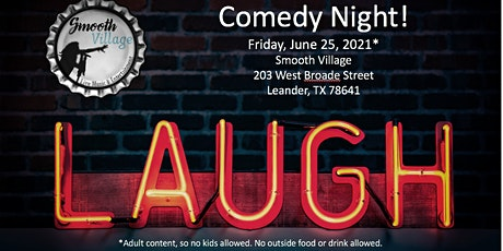 Comedy Night at Smooth Village tickets