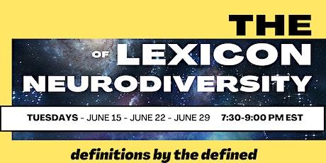 The Lexicon of Neurodiversity tickets