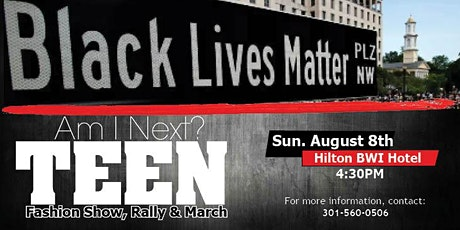 Am I Next?  Teen Fashion Show, Rally & March tickets